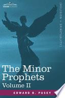 The Minor Prophets  Vol 2