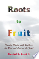 Roots to Fruit Book