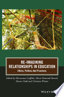 Re Imagining Relationships In Education