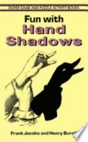 Fun with Hand Shadows