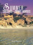 Summer Solstice~Spirit Horses