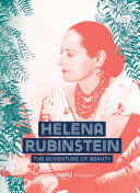 link to Helena Rubinstein : the adventure of beauty in the TCC library catalog