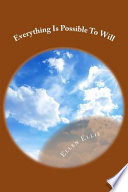 Everything Is Possible To Will Book PDF