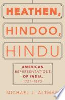 Heathen, Hindoo, Hindu