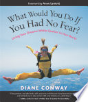 What Would You Do If You Had No Fear