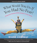 Pdf What Would You Do If You Had No Fear?