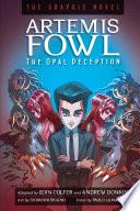 Artemis Fowl: The Opal Deception Graphic Novel