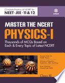 Master The NCERT for NEET Physics - Vol.1 2020