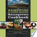 The Hamptons and Long Island Homegrown Cookbook