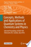 Concepts Methods And Applications Of Quantum Systems In Chemistry And Physics