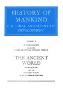 History of Mankind   cultural and Scientific Development  The ancient world  1200 B C  to A D  500  by L  Pareti  Assisted by P  Brezzi and L  Petech Book
