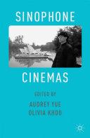 Sinophone Cinemas Pdf/ePub eBook