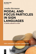 Modal and focus particles in sign languages: a cross-linguistic study