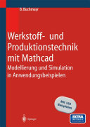 Werkstoff- und Produktionstechnik mit Mathcad