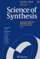 Science of Synthesis  Houben Weyl Methods of Molecular Transformations Vol  36