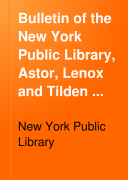 Bulletin of the New York Public Library, Astor, Lenox and Tilden Foundations