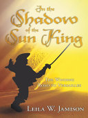 In the Shadow of the Sun King Book