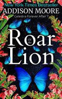 Roar of the Lion (Celestra Forever After 7) [Pdf/ePub] eBook