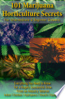 101 Marijuana Horticulture Secrets