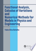 Functional Analysis Calculus Of Variations And Numerical Methods For Models In Physics And Engineering Book PDF