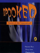 Spooked  Stories Of The Supernatural