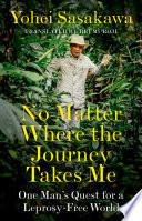 No Matter Where the Journey Takes Me Book PDF