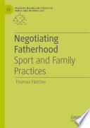 Negotiating Fatherhood