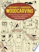 The Beginner s Handbook of Woodcarving