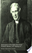 Episcopate of the Right Reverend Frederic Barker  D D  Bishop of Sydney and Metropolitan of Australia