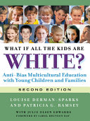 What If All the Kids Are White? 2nd Edition