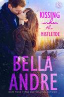 Kissing Under The Mistletoe: The Sullivans