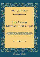 The Annual Literary Index 1902