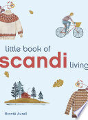 The Little Book Of Scandi Living PDF