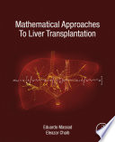 Mathematical Approaches To Liver Transplantation Book PDF