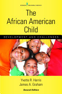 The African American Child  Second Edition