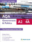 AQA A2 Government and Politics Student Unit Guide