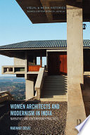 Women Architects And Modernism In India