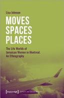 Moves  Spaces  Places