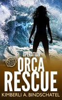 Operation Orca Rescue