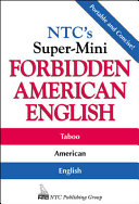 NTC s Super Mini Forbidden American English