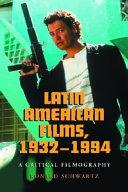 Latin American Films  1932 1994