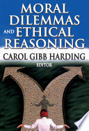 Moral Dilemmas And Ethical Reasoning
