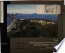 Golden Gate National Recreation Area  N R A    Presidio of San Francisco  General Management Plan  GMP  Amendment
