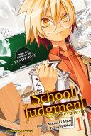 School Judgment: Gakkyu Hotei, Vol. 1