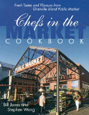 Chefs in the Market Cookbook