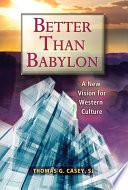 Better Than Babylon