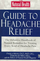 The Natural Health Guide to Headache Relief