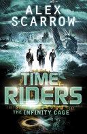 TimeRiders: The Infinity Cage Pdf/ePub eBook