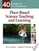 Place Based Science Teaching and Learning