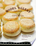 """The Model Bakery Cookbook: 75 Favorite Recipes from the Beloved Napa Valley Bakery"" by Karen Mitchell, Sarah Mitchell Hansen, Rick Rodgers, Frankie Frankeny"